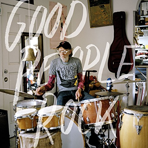 Good People Rock [Vinyl LP] (Yellow Project Bird)