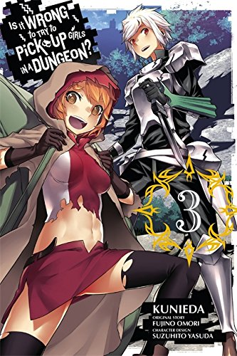 Is It Wrong to Try to Pick Up Girls in a Dungeon?, Vol. 3 (manga)