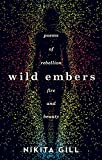 Wild Embers: Poems of rebellion, fire and beauty - Best Reviews Guide