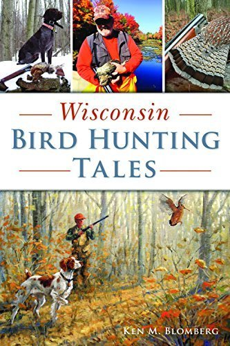 Wisconsin Bird Hunting Tales (Sports) (English Edition)