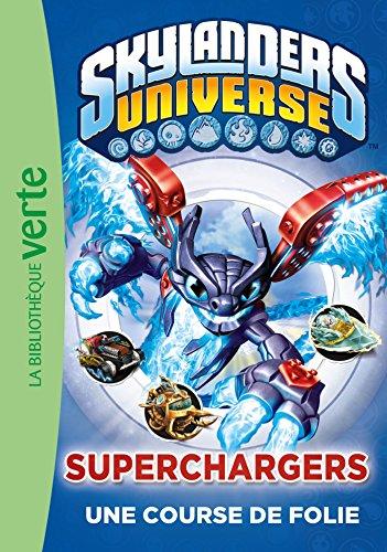 Skylanders 09 - Superchargers une course de folie