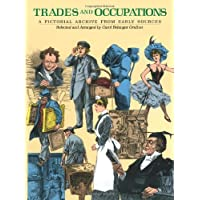 Trades and Occupations: A Pictorial Archive from Early Sources