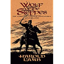 Wolf of the Steppes: The Complete Cossack Adventures, Volume One: v. 1