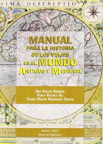 Descargar Libro Manual para la historia de los viajes en el mundo antiguo y medieval de Ana García Barrios