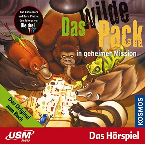 Das wilde Pack (Folge 7) - Das wilde Pack in geheimer Mission (Audio CD): Fantastisches Hörspiel für starke Kinder ab 5 - - Bildungs Audio-bücher