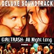 Girltrash: All Night Long (Deluxe Edition) [Original Motion Picture Soundtrack] [Explicit]