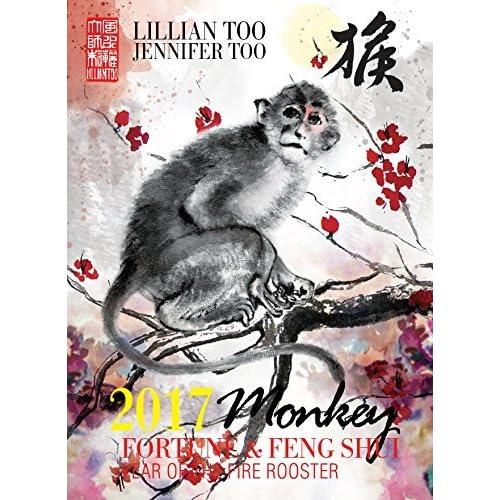 Lillian Too & Jennifer Too Fortune & Feng Shui 2017 Monkey by Lillian Too and Jennifer Too (2016-11-01)