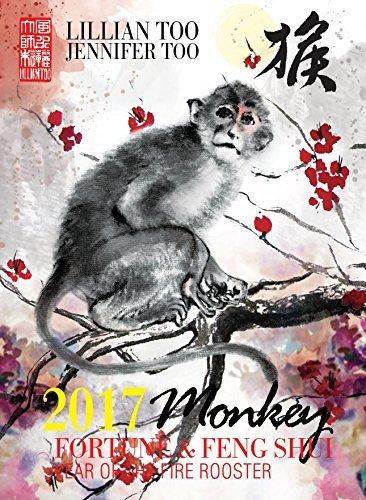 Lillian Too & Jennifer Too Fortune & Feng Shui 2017 Monkey by Lillian Too and Jennifer Too (2016-11-01) par Lillian Too and Jennifer Too