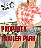 Property of the Trailer Park (English Edition)