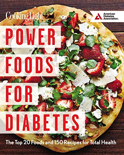 power-foods-for-diabetes-the-top-20-foods-and-150-recipes-for-total-health