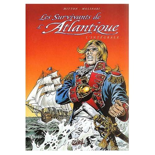 Les Survivants de l'Atlantique : Intégrale, tome 7 à tome 9