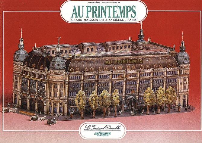 Le Printemps: Grand Magasin du XIXe Siècle - Paris