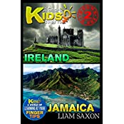 A Smart Kids Guide To IRELAND AND JAMAICA: A World Of Learning At Your Fingertips (English Edition)