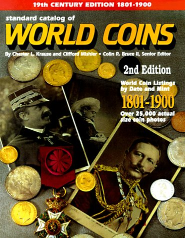 Standard Catalog of World Coins 1801-1900 (2nd ed)