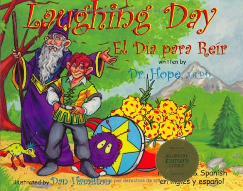 Laughing Day: El Dia Para Reir (Life Lesson Series, 4) por Dr. Hope