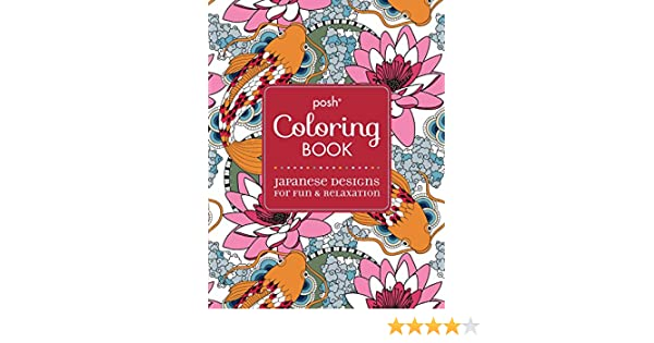 Posh Adult Coloring Book Japanese Designs For Fun Relaxation Books Amazoncouk Andrews McMeel Publishing 9781449471996