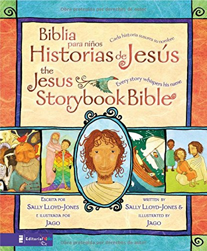 Biblia Para Ninos - Historias De Jesus: Every Story Whispers His Name (Jesus Storybook Bible)
