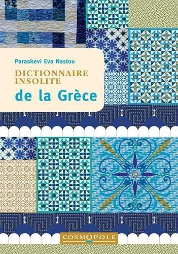 Dictionnaire insolite de la Grèce