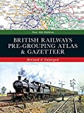 British Railways Pre-Grouping Atlas & Gazetteer (Colour Portfolio)