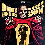 Bloody Hammers: Under Satan's Sun (Audio CD)