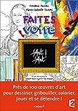D'Art d'Art ! : Faites votre d'Art d'art !