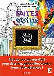 Faites votre d'Art d'art : cahier d'activités artistiques