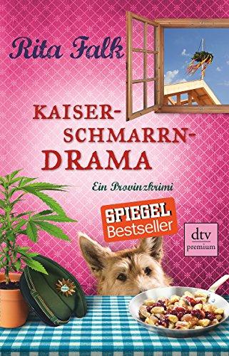 Buchcover Kaiserschmarrndrama: Ein Provinzkrimi (Franz Eberhofer)