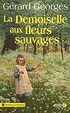 """Afficher """"La demoiselle aux fleurs sauvages"""""""