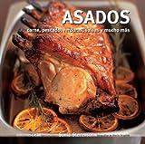 Asados: Carnes, pescados, verduras, salsas y mucho más (Cocinamos)