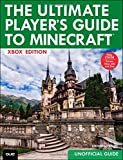 The Ultimate Player's Guide to Minecraft: Covers Both Xbox 360 and Xbox One Versions by Stephen O'Brien (17-Nov-2014) Paperback