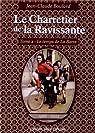 Le Charretier de la Ravissante, tome 2 : Le temps de La Barre par Boulard