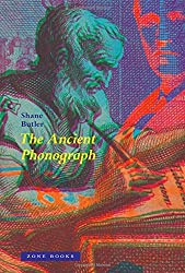 The Ancient Phonograph by Shane Butler (2015-09-04)