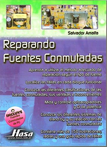 Descargar Libro Reparando fuentes conmutadas/ Repairing Switching Power Sources de Salvador Amalfa