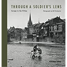 Through s soldier's lens: Europe in the fifties