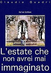 Italian Edition L'estate che non avrei mai immaginato