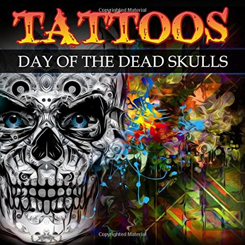 Tattoos: Day of the Dead Skulls (Blue Diamonds Coloring)