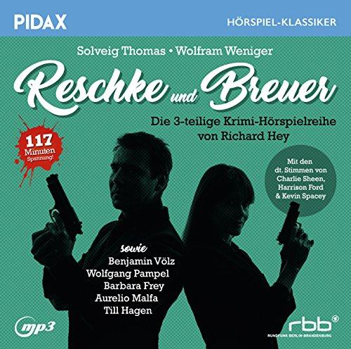 Pidax Hörspiel-Klassiker - Reschke und Breuer (Richard Hey) SFB / SWF / hr / 1981 / Pidax 2017