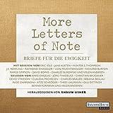 Image de More Letters of Note: Briefe für die Ewigkeit