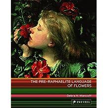 The Pre-Raphaelite Language of Flowers: Art Flexi Series