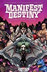Manifest destiny, tome 3 : Chiroptères et carnivores par Dingess