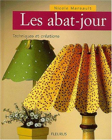Les Abat-jours : Techniques et créations