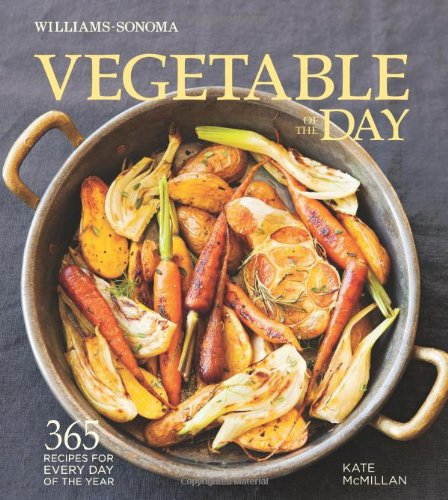 vegetable-of-the-day-williams-sonoma-365-recipes-for-every-day-of-the-year