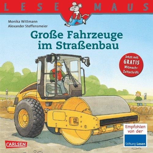 LESEMAUS, Band 86: Große Fahrzeuge im Straßenbau