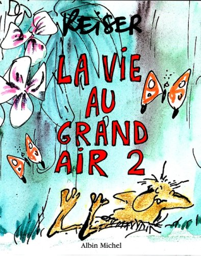 La vie au grand air, tome 2