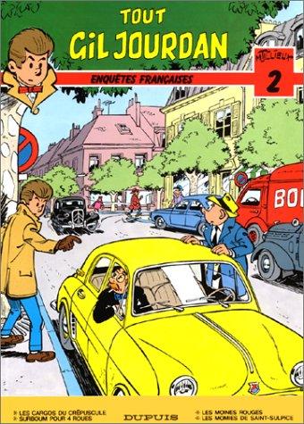 Tout Gil Jourdan, tome 2 : Enquêtes françaises par Maurice Tillieux