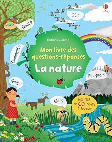 La nature - Mon livre des questions-réponses par Katie Daynes