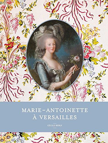 Marie-Antoinette à Versailles