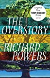 The Overstory: Longlisted for the Man Booker Prize 2018