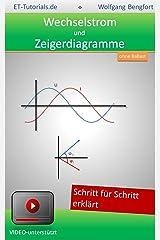 Wechselstrom Zeigerdiagramme Kindle Ausgabe
