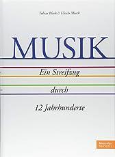 Musik - Ein Streifzug durch 12 Jahrhunderte